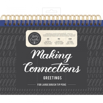 Kelly Creates Brush Lettering - Make Connetions - Greetings (Large Pen)