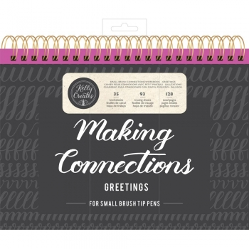 Kelly Creates Brush Lettering - Make Connetions - Greetings (Small Pen)
