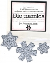 Die-namics / Let it snowflake Die